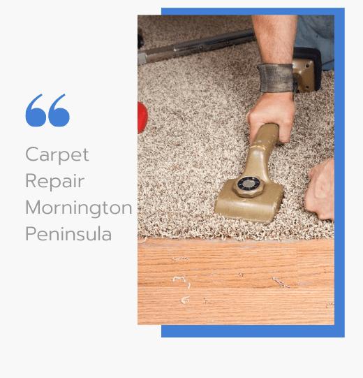 Carpet Repair Mornington Peninsula